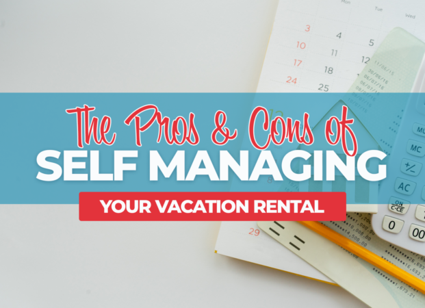 The pros and cons of self managing your vacation rental in Panama City Beach