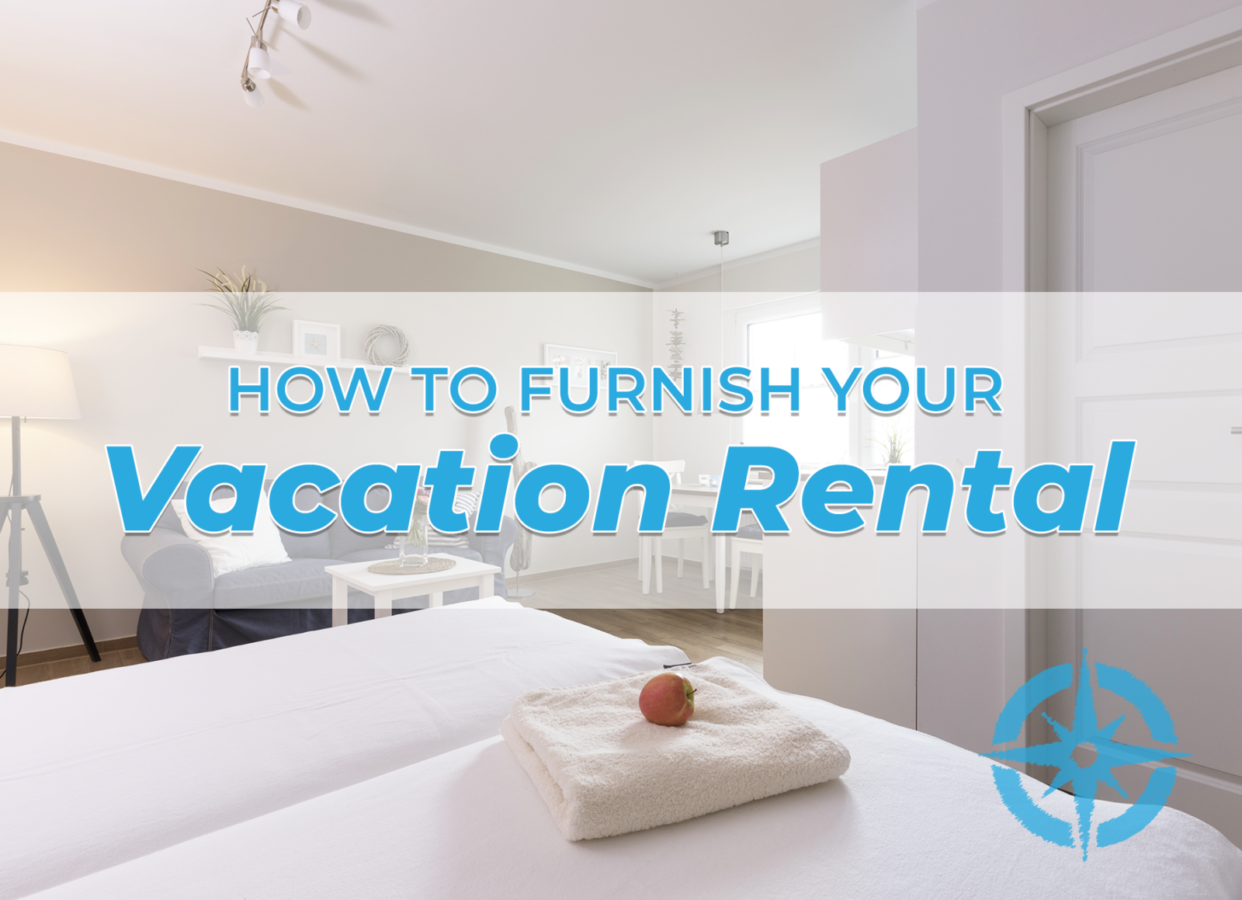 How to furnish your vacation rental in Panama City Beach!